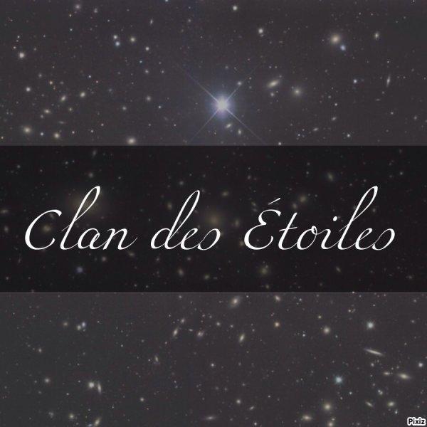 ☆ Le Clan des Étoiles ☆
