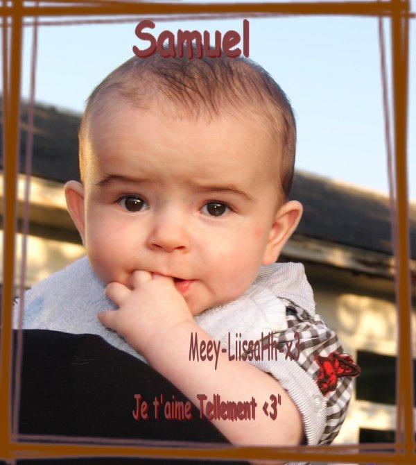 Samuel , Mon Ange Sur Terre , Je t'aime Plus Que Tout