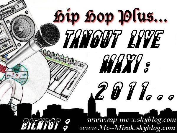 maxi ; Tanout Live