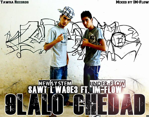 Sawt Lwa9e3 A.K.A Anopis Ft. IM-Flow - 9lalo Chedad