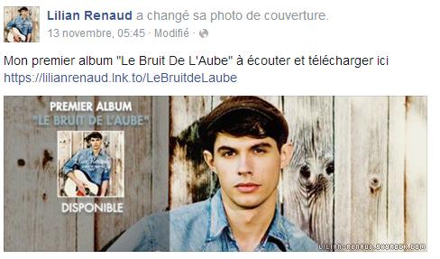 """Lilian s'est adressé à ses fans via son compte Facebook pour les prévenir que son premier album """"Le Bruit De L'Aube"""" est disponible en téléchargement."""