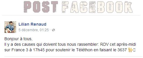 Lilian s'est adressé à ses fans via son compte Facebook pour les rassembler au rendez-vous sur France 3 à 17h45 pour soutenir le Téléthon.