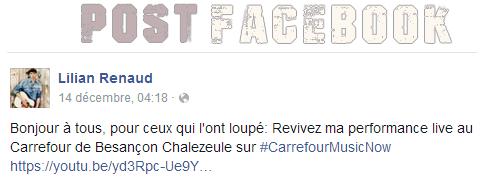 Lilian s'est adressé à ses fans via son compte Facebook pour leur faire découvrir sa performance live au Carrefour de Besançon Chalezeule.