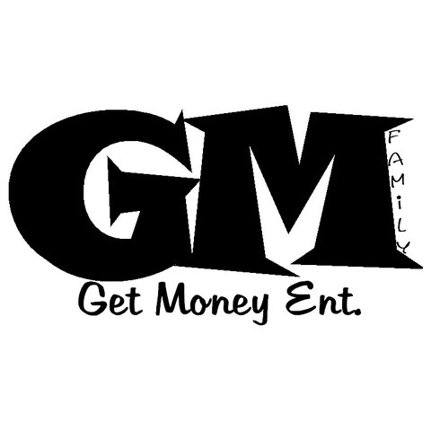 $ Get Money Family Ent. $