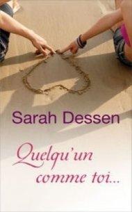 Sarah Dessen [ Livre ]