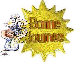 A VOUS TOUS,ET TOUTES,BONNE JOURNEE DE VENDREDI !!!!!!!