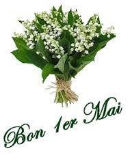 A VOUS TOUS ET TOUTES,BON 1er MAI  !!!!!