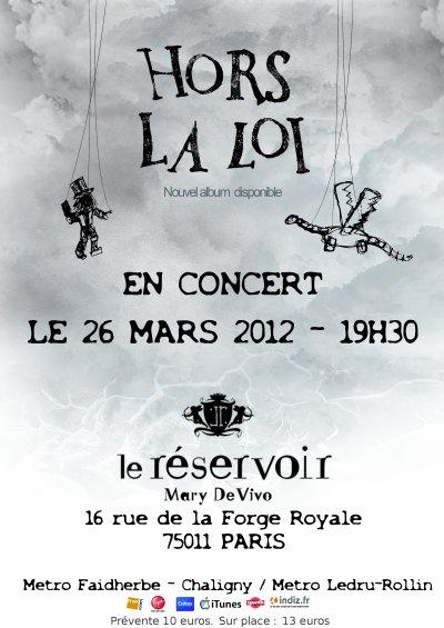 HORS LA LOI au Reservoir à Paris le 26 Mars 2012 !!