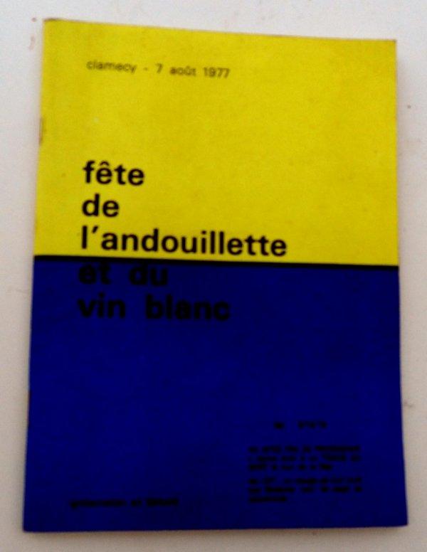 PROGRAMME de la FÊTE DE L'ANDOUILLETTE à CLAMECY 1977