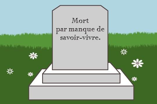 Les cimetières en sont pleins...