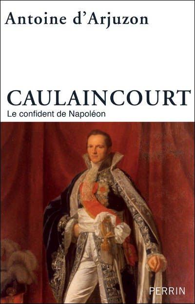 """""""CAULAINCOURT..."""""""