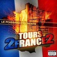 Compilation TOURS 2 FRANCE VOL. 2 / La Meute - Bavures Policières (Prod DJ Kefran) (2008)