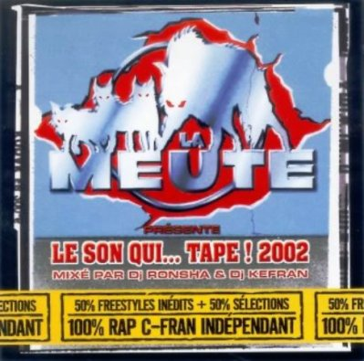 """Téléchargez gratuitement la MIXTAPE de La Meute """"Le Son Qui...Tape ! (Vol. 2)"""