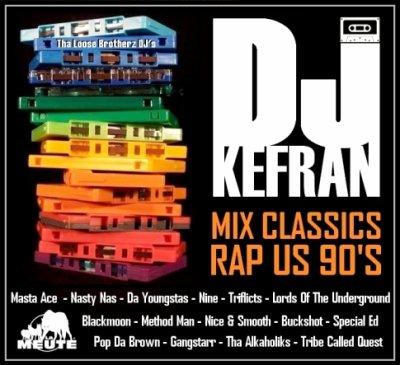 Téléchargez gratuitement la MIXTAPE de DJ Kefran (La Meute - Tha Loose Brotherz DJ's) Classics Rap US 90's