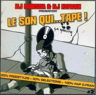 """Téléchargez gratuitement la MIXTAPE de La Meute """"Le Son Qui...Tape ! (Vol. 1)"""""""