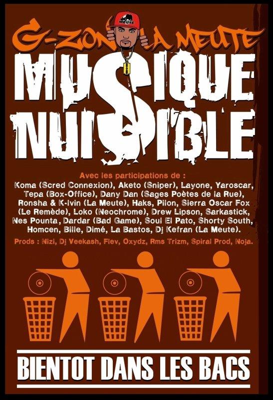 """L'ALBUM DE G-ZON (LA MEUTE) """"MUSIQUE NUISIBLE""""  SORTIE PRÉVUE COURANT 2011 !!!"""