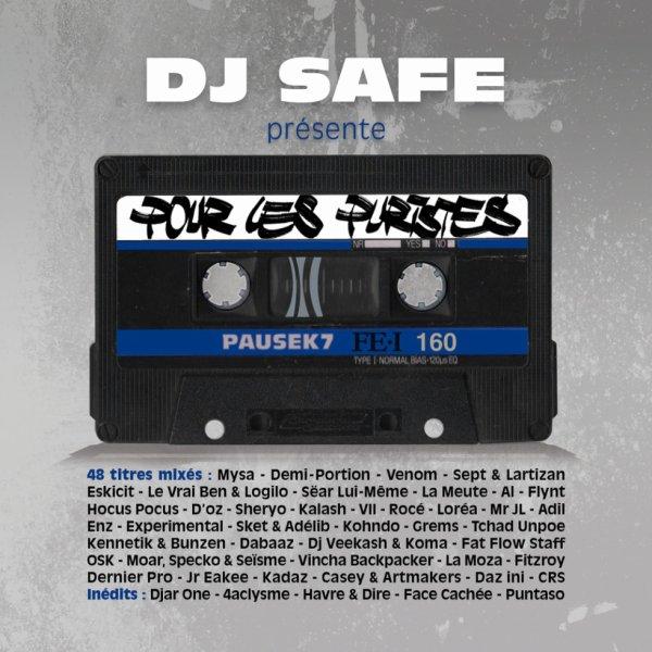 """RETROUVEZ LA MEUTE SUR LA NOUVELLE MIXTAPE DE DJ SAFE """"POUR LES PURISTES"""" EN TÉLÉCHARGEMENT GRATUIT !!!"""
