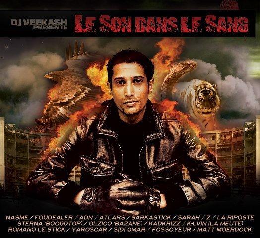"""RETROUVEZ K-LVIN (LA MEUTE) SUR LA COMPILATION DE DJ VEEKASH """"LE SON DANS LE SANG"""" DANS LES BACS LE 8 MAI 2013 !!!"""