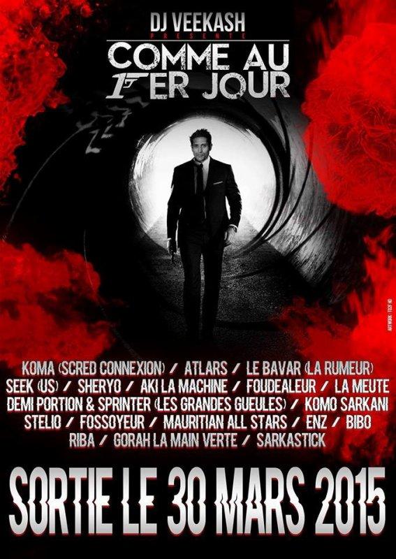 """RETROUVEZ LA MEUTE LE 30 MARS SUR LA NOUVELLE COMPILATION DE DJ VEEKASH """"COMME AU PREMIER JOUR"""" !!!"""