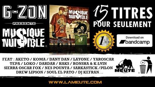 """G-ZON présente """"MUSIQUE NUISIBLE"""" 15 TITRES POUR SEULEMENT 1 EURO !"""