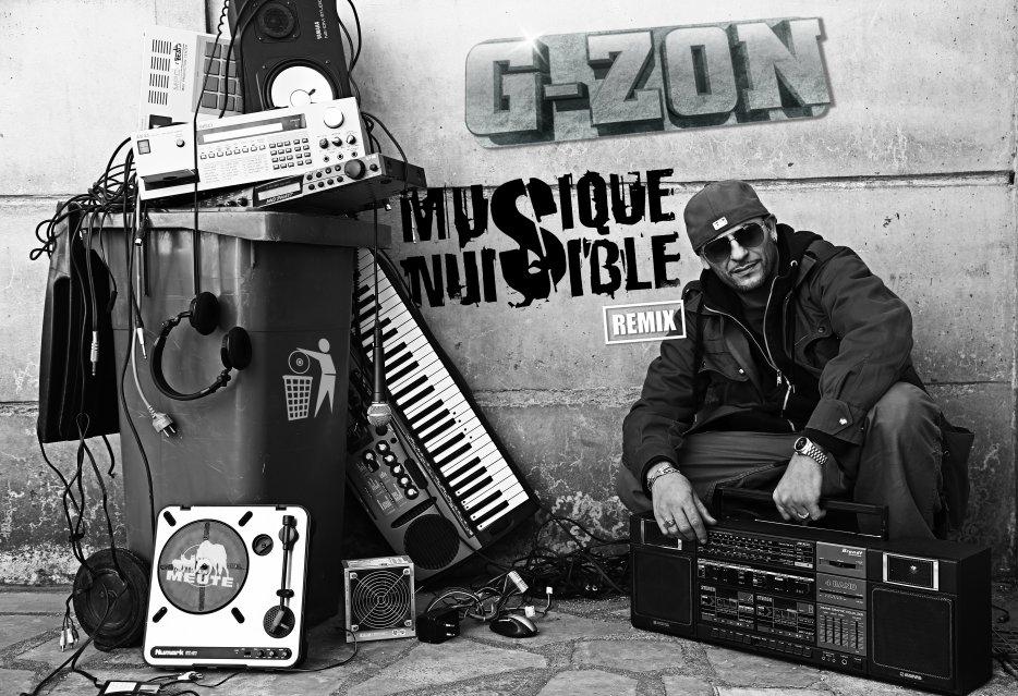 """G-ZON présente """" MUSIQUE NUISIBLE REMIX"""" (ALBUM REMIX + VERSION INSTRUMENTALE INCLUS)  EN TÉLÉCHARGEMENT GRATUIT !"""