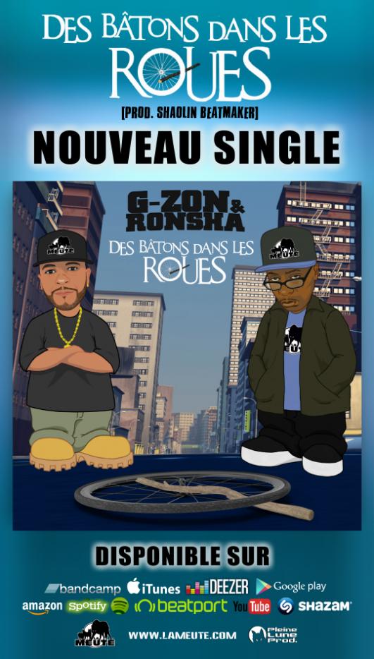 """Nouveau single + clip inédit de G-ZON & RONSHA (LA MEUTE) """"Des bâtons dans les roues"""" (Prod. Shaolin Beatmaker)"""