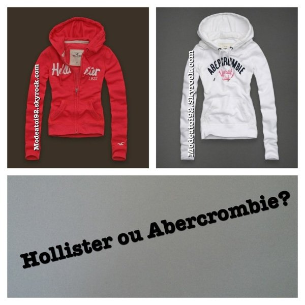 Hollister ou abercrombie ?