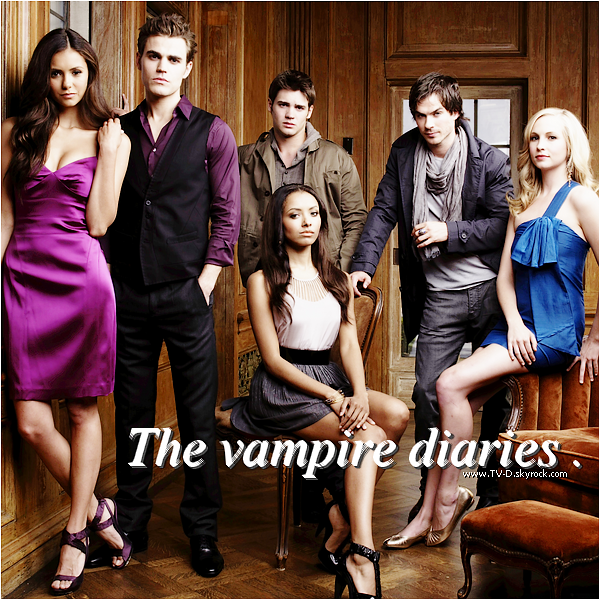 * TV-D.SKYROCK.COM ◊ TA SOURCE SUR LA SERIE THE VAMPIRE DIARIES ! *