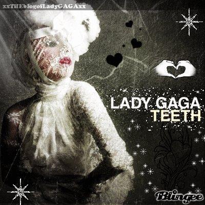 Teeth...
