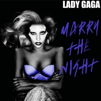 1. Marry the night - Lady Gaga