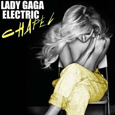 12. Electric Chapel  - Lady Gaga