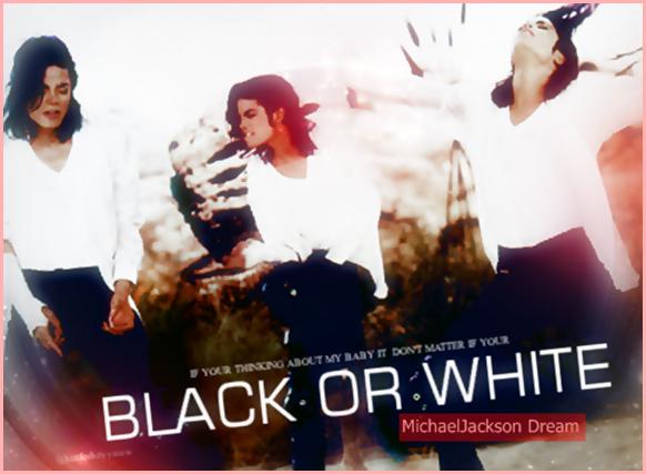 Album Dangerous : Black Or White ♥