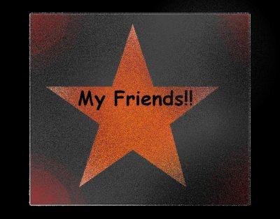 My Friends!!