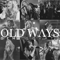 Demi Lovato - Old Ways (2016)
