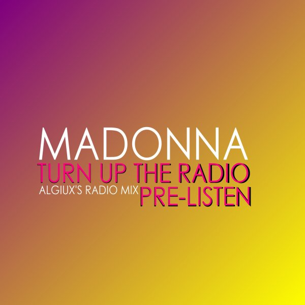 MDNA / Madonna - Turn Up The Radio (2012)