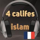 La vies des 4 premier califes de l'Islam