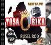 Tosa o bika / La Rue - Rusel Rod (2014)