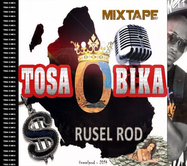 Tosa o bika / J ai besoin - Rusel Rod feat Ayess (2014)