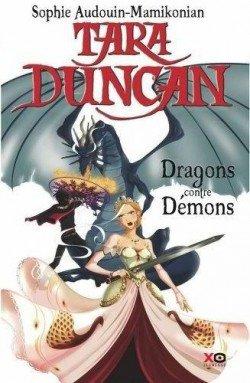 Tara Duncan 10, Dragons contre Démons