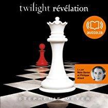 7 . Twilight (Tome 4) Révélation de Stephenie MEYER - Lu par Maia Baran et Philippe Allard - Durée : 19 h 43 min  - Éditeur : Audiolib