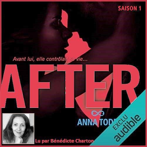 22 . After ♥ (Saison 1) de Anna TODD - Lu par Bénédicte Charton - Durée : 17 h et 18 min - Éditeur : Audible Studios