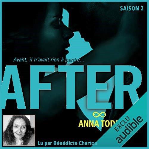 23 . Série After ♥ (Saison 2) de Anna TOOD -  Lu par Bénédicte Charton - Durée : 18 h et 34 min - Éditeur : Audible Studios
