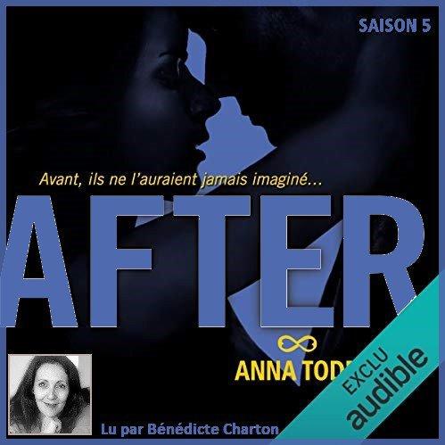 26 . After ♥ (Saison 5) de Anna TODD  - Lu par Bénédicte Charton - Durée : 16 h et 10 min Éditeur : Audible Studios