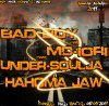 MAXI BGHINA NHZO BHAD LMDINA  / ''BAD BOY & MC-IORI & UNDER-SOULJA  ''Hahoma Jaw'' 2011 (2011)