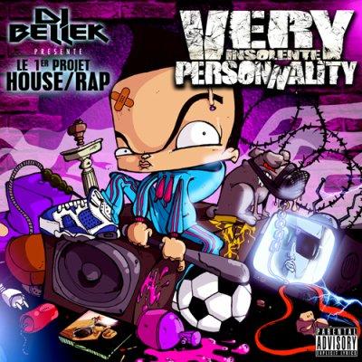 Téléchargez le 1er projet House/Rap DJ Bellek - Very Insolente Personnality