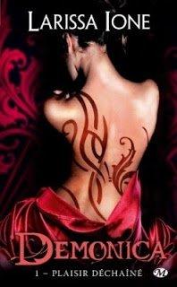demonica Tome 1 : Plaisir déchaîné  de Larissa Ione