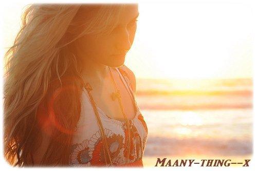 Maany-thing--x      ~ Rêve ta vie en couleur, c'est le secret du bonheur.