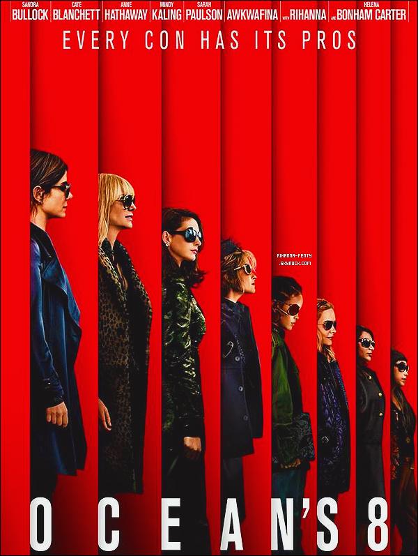 .  Découvrez des maintenant l'affiche officielle du film «  Ocean's 8 » avec Rihanna en tête d'affiche. Avis?  .