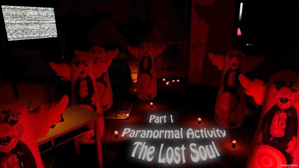 Paranormal Activity: The Lost Soul - Part 1