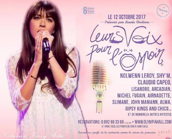 """Concert """" Leurs Voix Pour l'Espoir """" le 12 octobre 2017 a L'Olympia de Paris et diffusé sur C8"""